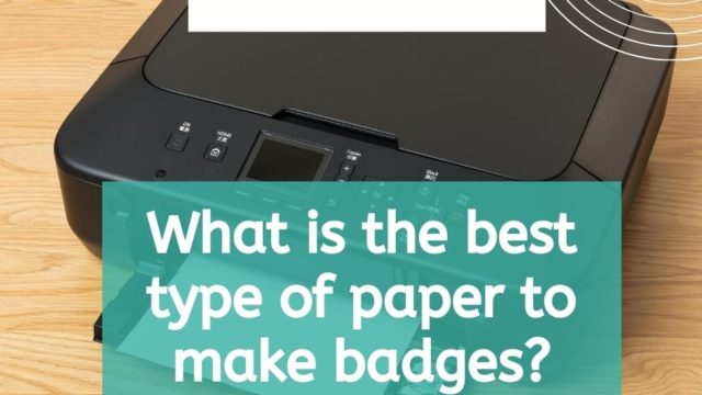 Blog header asking about best type of paper to make badges from