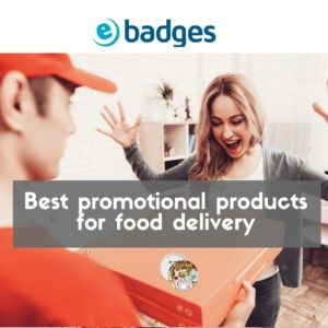 Best Promotional Products For Food Delivery