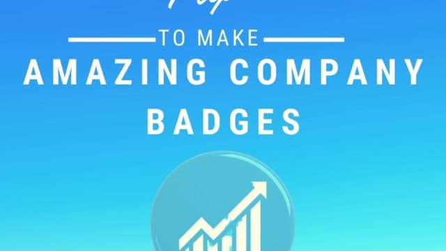 7 Tips For Creating Amazing Company Badges